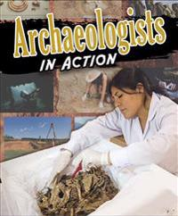 Archaeologists in Action
