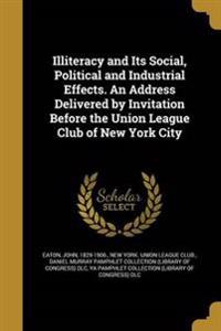 ILLITERACY & ITS SOCIAL POLITI