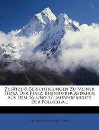 Zusätze & Berichtigungen Zu Meiner Flora Der Pfalz: Besonderer Abdruck Aus Dem 16. Und 17. Jahresberichte Der Pollichia...