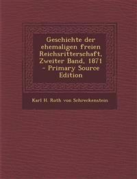 Geschichte der ehemaligen freien Reichsritterschaft, Zweiter Band, 1871