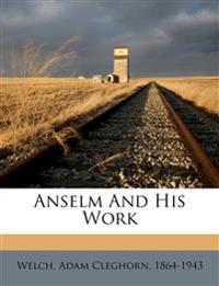 Anselm And His Work