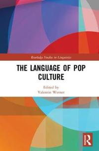 The Language of Pop Culture