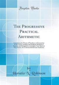 The Progressive Practical Arithmetic