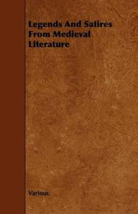 Legends and Satires from Medieval Literature
