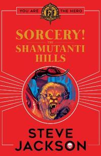 Fighting Fantasy: Sorcery! The Shamutanti Hills