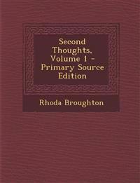 Second Thoughts, Volume 1