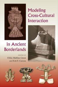 Modeling Cross-Cultural Interaction in Ancient Borderlands