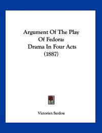 Argument of the Play of Fedora