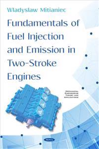 Fundamentals of Fuel Injection and Emission in Two-stroke Engines