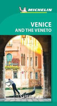 Michelin Green Guide Venice and the Veneto