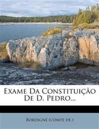 Exame Da Constituição De D. Pedro...