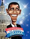Our President Mr. Barack Obama