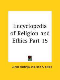 Encyclopedia of ReligionEthics (1908)