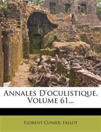 Annales D'oculistique, Volume 61...