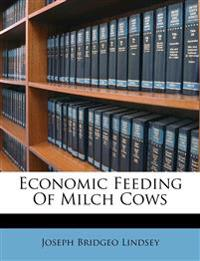 Economic Feeding Of Milch Cows