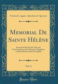 Memorial De Sainte He´le`ne, Vol. 4