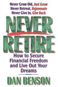 Never Retire