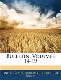 Bulletin, Volumes 14-19