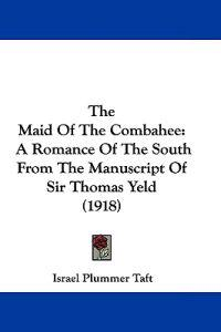 The Maid of the Combahee