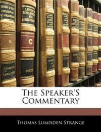 The Speaker'S Commentary