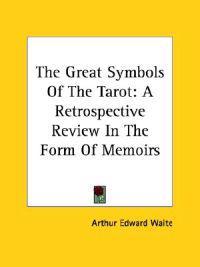 The Great Symbols of the Tarot
