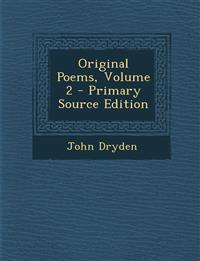 Original Poems, Volume 2 - Primary Source Edition