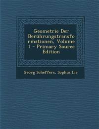 Geometrie Der Beruhrungstransformationen, Volume 1 - Primary Source Edition