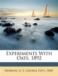 Experiments with oats, 1892