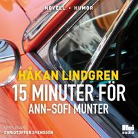 Femton minuter för Ann-Sofi Munter