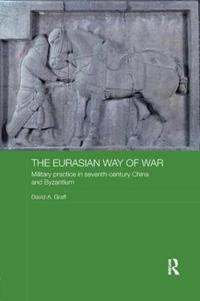 The Eurasian Way of War