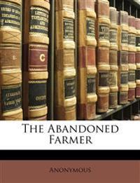 The Abandoned Farmer