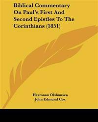 Biblical Commentary on Paul's First and Second Epistles to the Corinthians