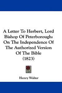 A Letter to Herbert, Lord Bishop of Peterborough