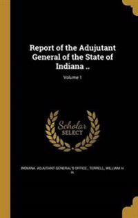 REPORT OF THE ADUJUTANT GENERA