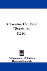 A Treatise on Field Diversions