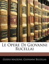 Le Opere Di Giovanni Rucellai