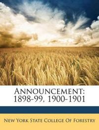 Announcement: 1898-99, 1900-1901