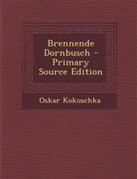 Brennende Dornbusch - Primary Source Edition