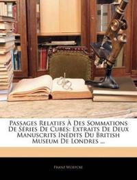 Passages Relatifs À Des Sommations De Séries De Cubes: Extraits De Deux Manuscrits Inédits Du British Museum De Londres ...