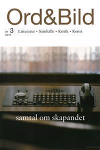 Ord&Bild 3(2011) Samtal om skapandet