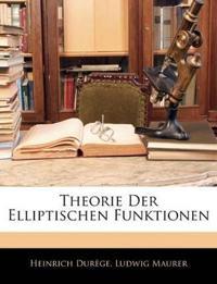 Theorie Der Elliptischen Funktionen