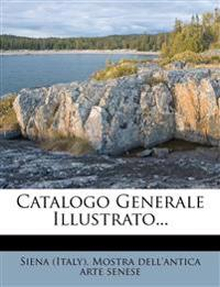 Catalogo Generale Illustrato...