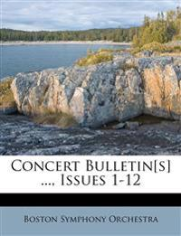 Concert Bulletin[s] ..., Issues 1-12