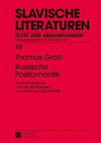 Russische Postromantik: Baron Brambeus Und Die Spaltungen Romantischer Autorschaft