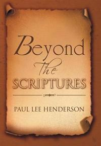 Beyond the Scriptures