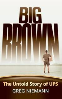 Big Brown: The Untold Story of Ups