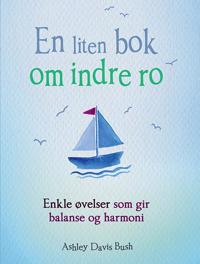 En liten bok om indre ro
