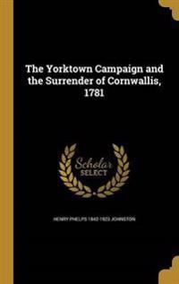 YORKTOWN CAMPAIGN & THE SURREN