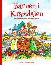 Barnen i Kramdalen - en saga om integritet, tafsare och nättroll
