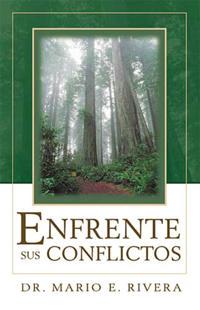Enfrente Sus Conflictos/Facing Unresolved Problems